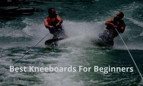 Best Kneeboards For Beginners