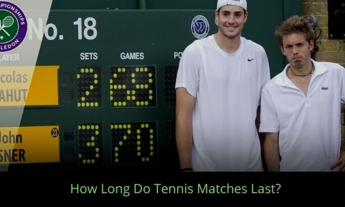 How Long Do Tennis Matches Last